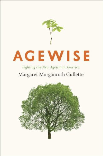 9780226310732: Agewise: Fighting the New Ageism in America