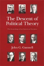 9780226310800: The Descent of Political Theory: The Genealogy of an American Vocation