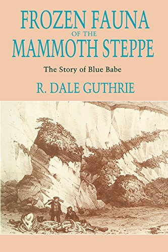 9780226311234: Frozen Fauna of the Mammoth Steppe: The Story of Blue Babe
