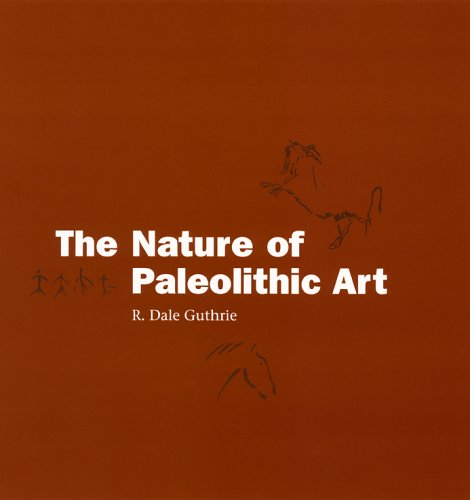 The Nature of Paleolithic Art: Guthrie, R. Dale