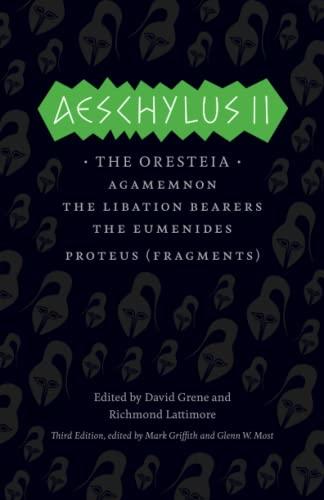 9780226311470: Aeschylus II: The Oresteia (The Complete Greek Tragedies)