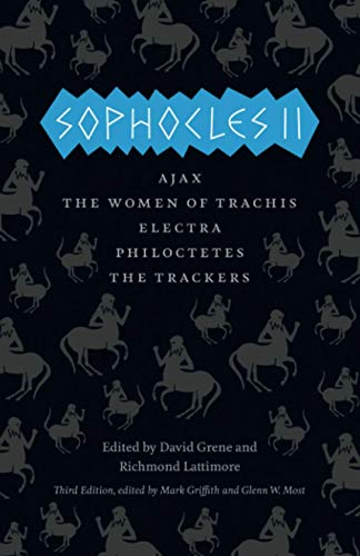 9780226311555: Sophocles II: Ajax, The Women of Trachis, Electra, Philoctetes, The Trackers (The Complete Greek Tragedies)