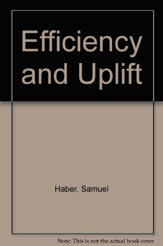 9780226311715: Efficiency and Uplift