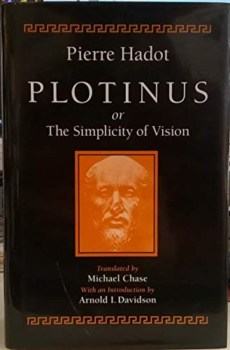 9780226311937: Plotinus or the Simplicity of Vision