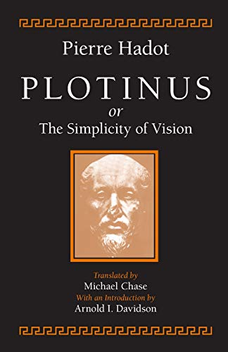 9780226311944: Plotinus or the Simplicity of Vision