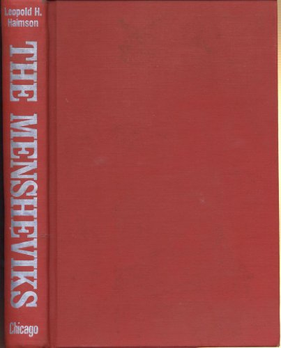 9780226312224: The Mensheviks: From the Revolution of 1917 to the Second World War (The history of Menshevism)