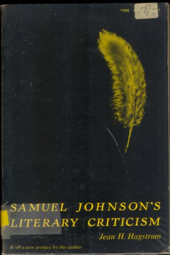 Samuel Johnson's Literary Criticism: Jean H. Hagstrum