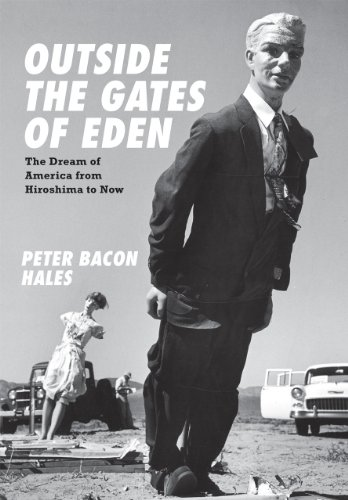 Outside the Gates of Eden : The: Peter Bacon Hales