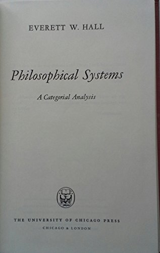 9780226313214: Philosophical Systems a Categorical Analysis