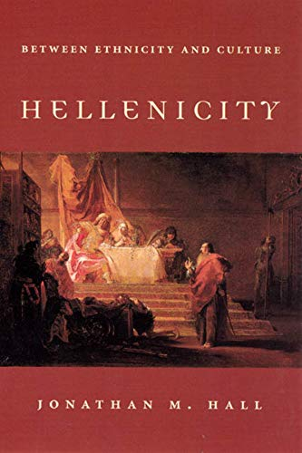 9780226313290: Hellenicity: Between Ethnicity and Culture