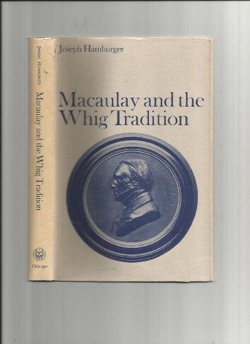 9780226314723: Macaulay and the Whig Tradition