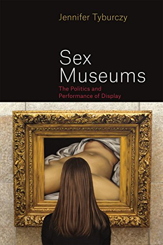 9780226315249: Sex Museums: The Politics and Performance of Display