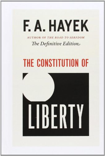 9780226315379: The Constitution of Liberty: The Definitive Edition: 17 (Collected Works of F a Hayek)