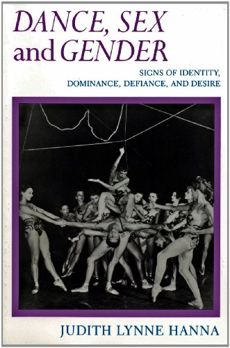 9780226315508: Dance, Sex and Gender: Signs of Identity, Dominance, Defiance and Desire