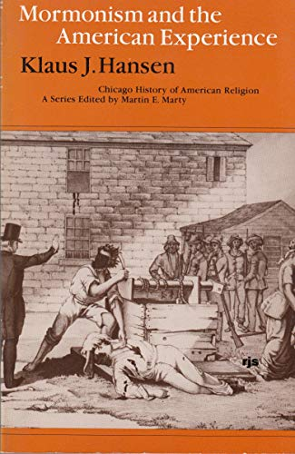 9780226315539: Mormonism and the American Experience (Chicago History of American Religion)