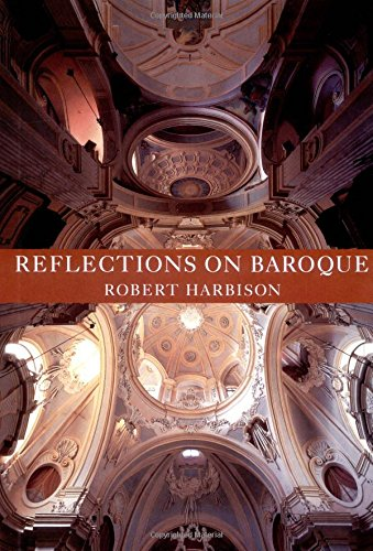 Reflections on Baroque (9780226316000) by Robert Harbison