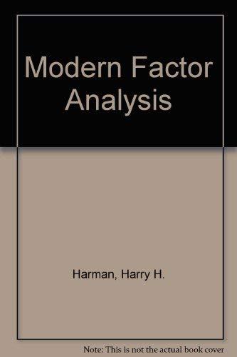 Modern Factor Analysis: Harman, Harry H.
