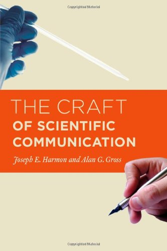9780226316611: The Craft of Scientific Communication (Chicago Guides to Writing, Editing, and Publishing)