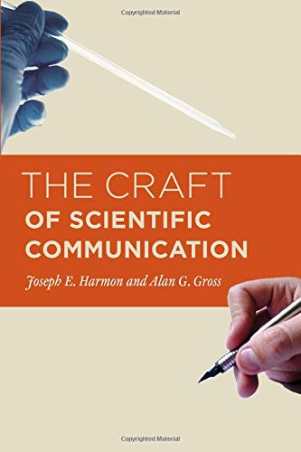 9780226316628: The Craft of Scientific Communication (Chicago Guides to Writing, Editing, and Publishing)
