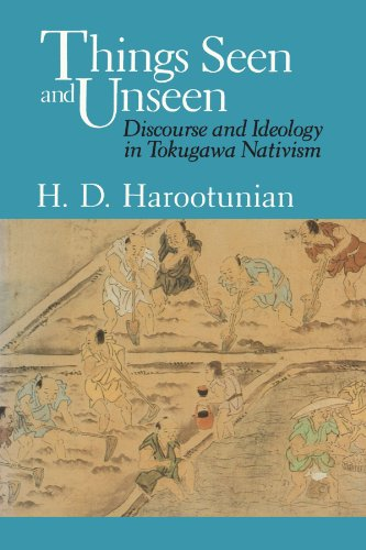 9780226317076: Things Seen and Unseen: Discourse and Ideology in Tokugawa Nativism