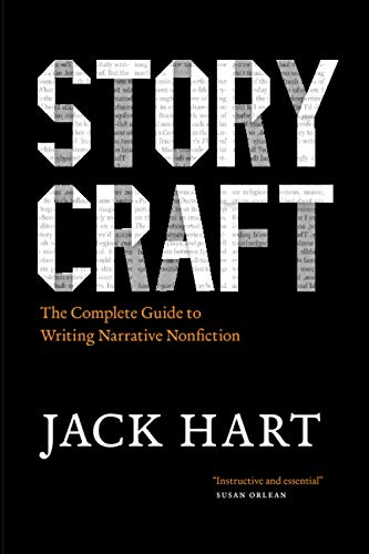 9780226318165: Storycraft: The Complete Guide to Writing Narrative Nonfiction (Chicago Guides to Writing, Editing and Publishing)