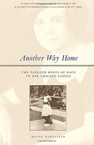 Another Way Home: The Tangled Roots of: Ronne Hartfield