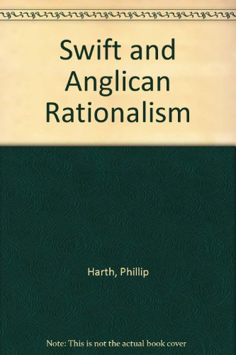 9780226318349: Swift and Anglican Rationalism