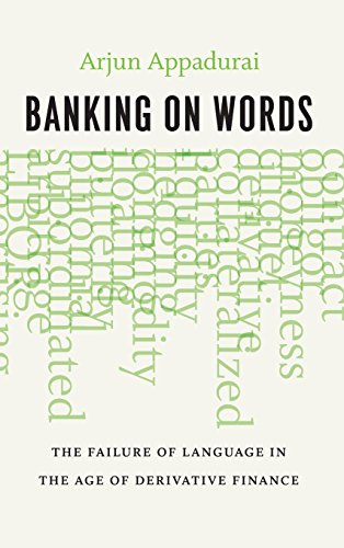 9780226318639: Banking on Words: The Failure of Language in the Age of Derivative Finance