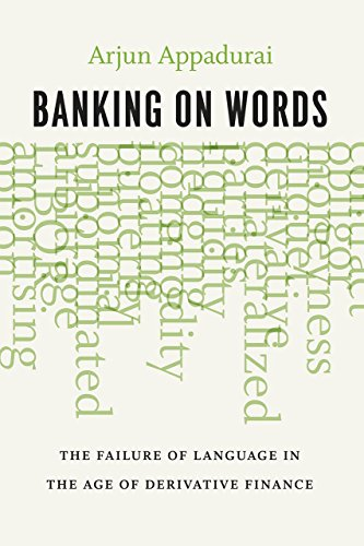 9780226318776: Banking on Words: The Failure of Language in the Age of Derivative Finance