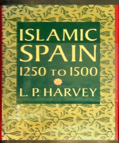 9780226319605: Islamic Spain, 1250-1500