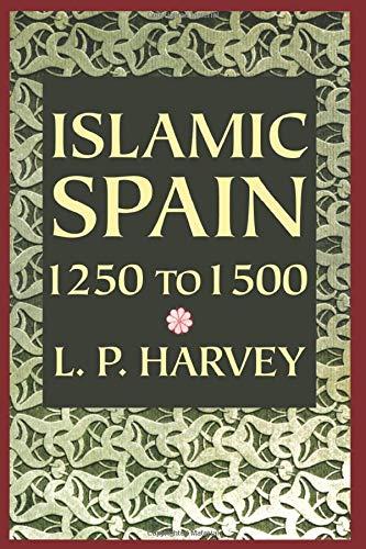 9780226319629: Islamic Spain, 1250 to 1500