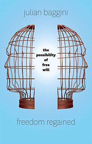 9780226319896: Freedom Regained: The Possibility of Free Will