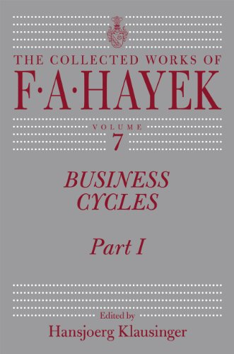 9780226320441: Business Cycles: Part I (The Collected Works of F. A. Hayek)