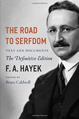 9780226320557: The Road to Serfdom: Text and Documents: Text and Documents - the Definitive Edition: Volume 2 (The Collected Works of F. A. Hayek)