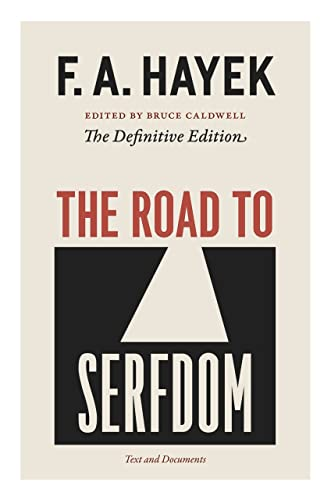 The Road To Serfdom - Text and Documents - The Definitive Edition - Volume II