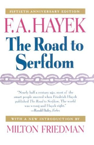9780226320595: The Road to Serfdom