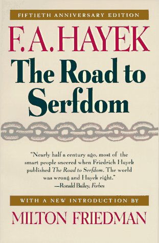 9780226320618: The Road to Serfdom: Fiftieth Anniversary Edition