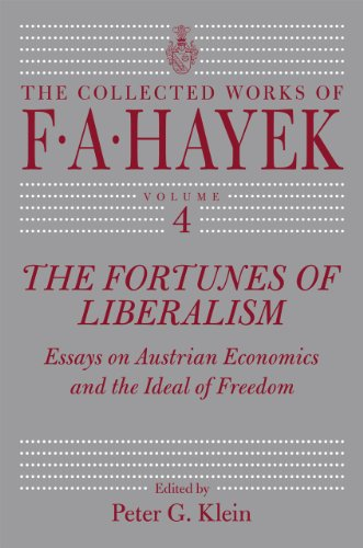 9780226320649: The Fortunes of Liberalism: Essays on Austrian Economics and the Ideal of Freedom (Volume 4, The Collected Works of F. A. Hayek)