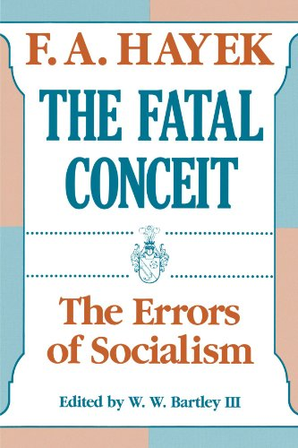 9780226320663: The Fatal Conceit: The Errors of Socialism