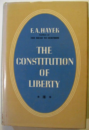 9780226320731: Constitution of Liberty