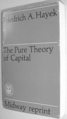 9780226320816: The Pure Theory of Capital