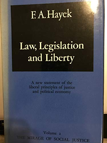 9780226320823: Law Legislation and Liberty: The Mirage of Social Justice (His Law, legislation, and liberty)