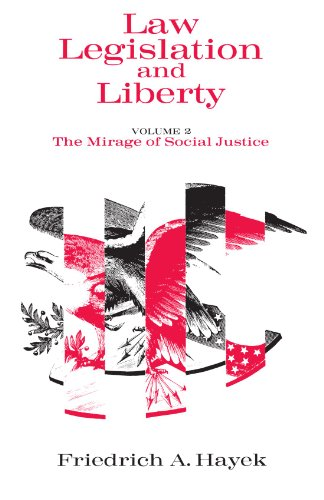 9780226320830: Law, Legislation and Liberty, Volume 2: The Mirage of Social Justice