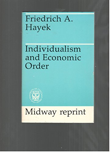 9780226320892: Hayek: Individualism & Economic Order (Pr Only)
