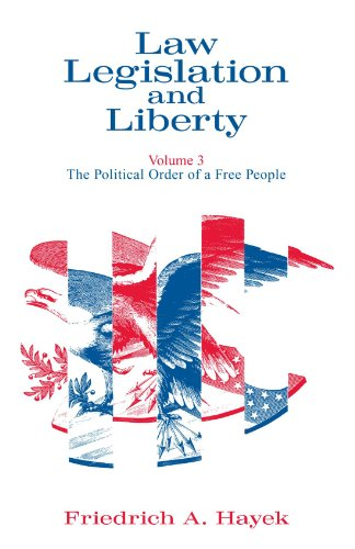 9780226320908: 003: Law, Legislation and Liberty, Volume 3: The Political Order of a Free People