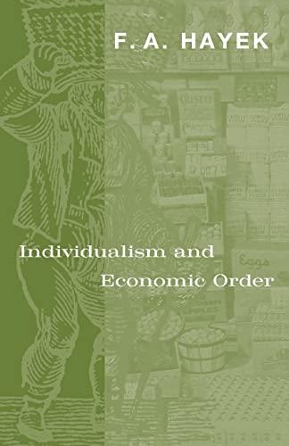 9780226320939: Individualism and Economic Order