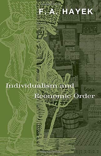 9780226320939: Individualism and Economic Order