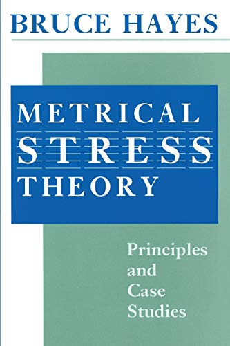 9780226321042: Metrical Stress Theory: Principles and Case Studies