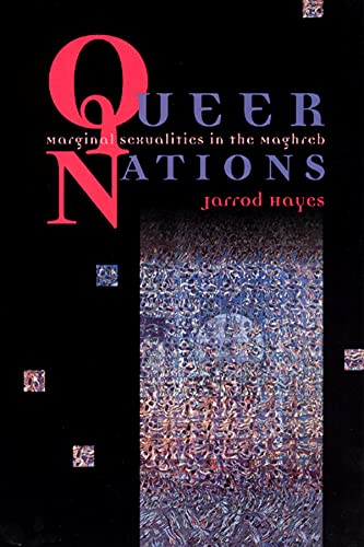 9780226321059: Queer Nations - Marginal Sexualities in the Maghreb