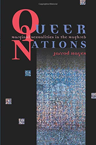 9780226321066: Queer Nations - Marginal Sexualities in the Maghreb